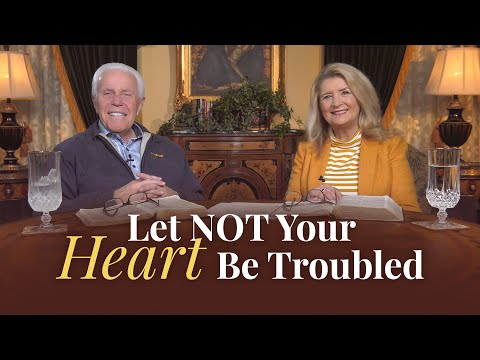 Boardroom Chat: Let Not Your Heart Be Troubled  Jesse & Cathy Duplantis