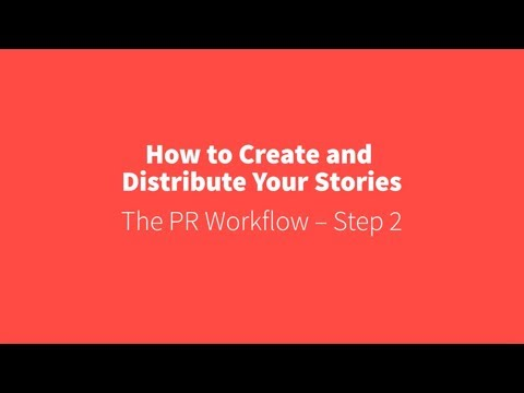 PR Academy - How to create and distribute stories