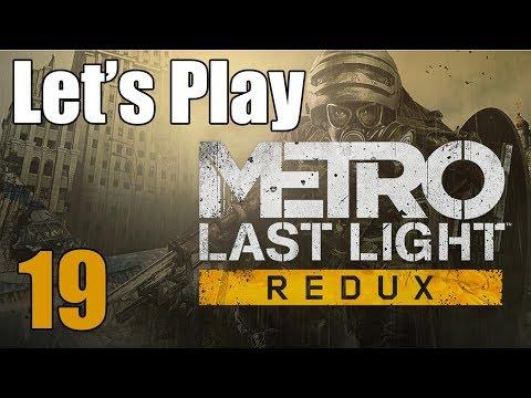 Metro Last Light Redux - Let's Play Part 19: Spartans