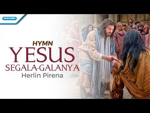 Herlin Pirena - Yesus segala-galanya