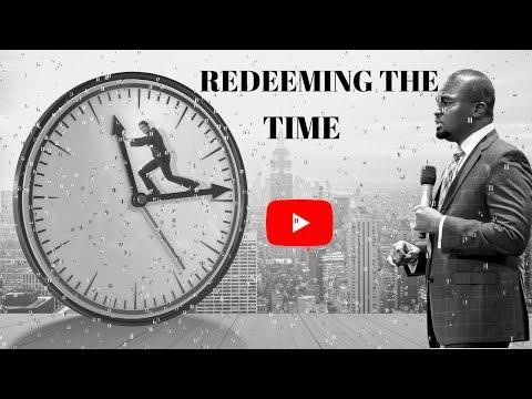 THE SCHOOL OF TYRANNUS  STUDY OF EPHESIANS: REDEEMING THE TIME  DAVID OYEDEPO JNR