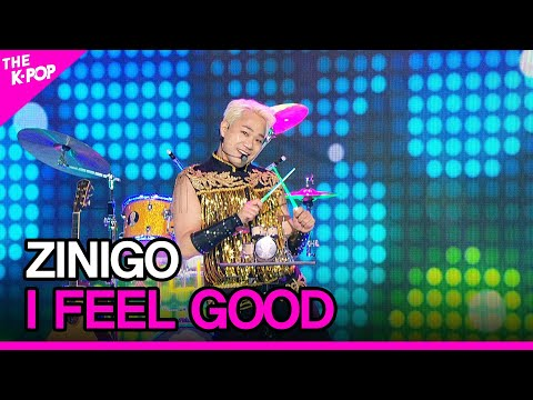 ZINIGO, I FEEL GOOD [THE SHOW 200811]