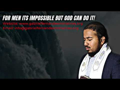 GOD CAN DO WHAT IS IMPOSIBLE WITH MAN, POWERFUL MESSAGE & PRAYERS
