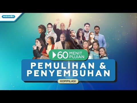 60 Menit Pujian Pemulihan & Penyembuhan Vol.1 - Various Artist (with lyric)