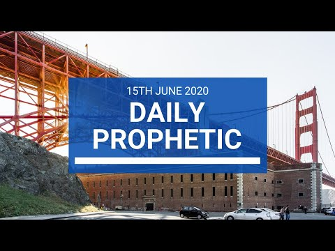 Daily Prophetic 15 June 2020 1 of 7