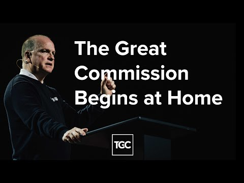 Obeying the Great Commission Begins in the Home