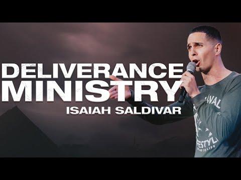 Deliverance Ministry  Isaiah Saldivar
