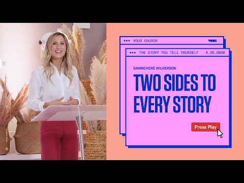 DawnChere Wilkerson  The Story You Tell Yourself: Two Sides To Every Story
