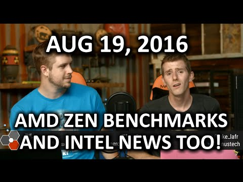 The WAN Show - More AMD Zen and Intel Kaby Lake News! - August 19th 2016
