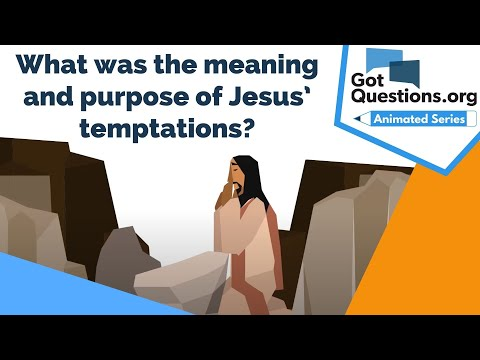What was the meaning and purpose of Jesus temptations?