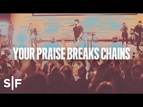 Breaking Bondage With The Power of Praise  Steven Furtick