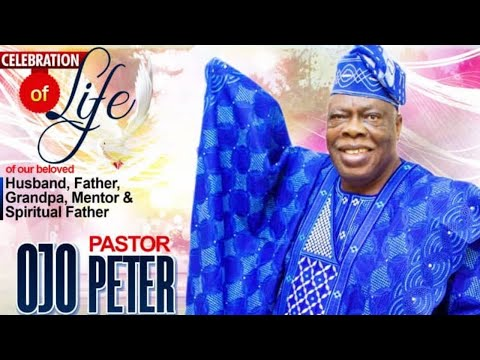 FAREWELL SERVICE FOR PASTOR PETER OLUBUNMI OJO (Rtd AGO)