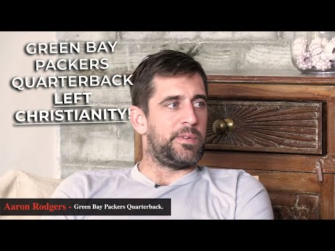 The REAL Reason Why Aaron Rodgers Is No Longer a Christian