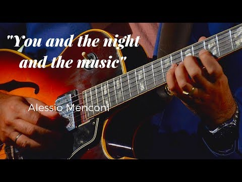 You and the night and the music- Alessio Menconi