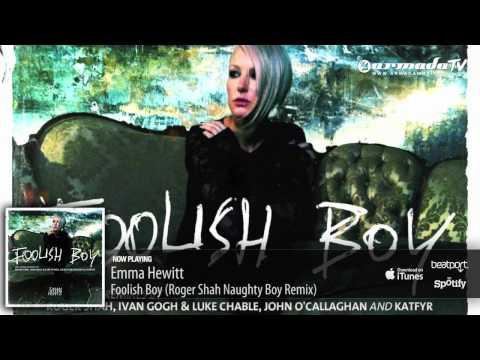 Emma Hewitt - Foolish Boy (Roger Shah Naughty Boy Remix) - UCGZXYc32ri4D0gSLPf2pZXQ
