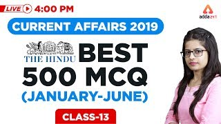 LAST 6 MONTHS CURRENT AFFAIRS ( JANUARY - JUNE ) - 500 MCQ CURRENT AFFAIRS FOR GOVT. EXAMS