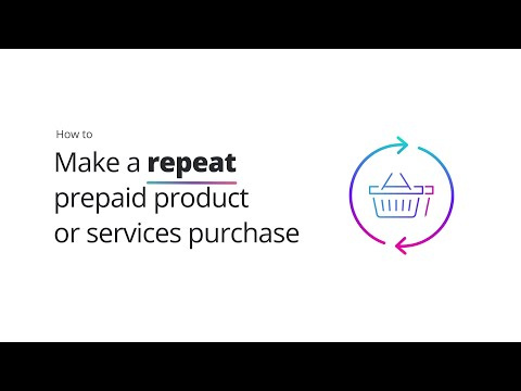 How to make a repeat prepaid product or services purchase