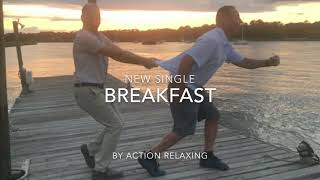 Breakfast By Action Relaxing  - nicholasfishba , Devotional