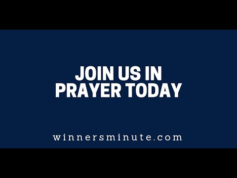 Join Us in Prayer Today  The Winner's Minute With Mac Hammond