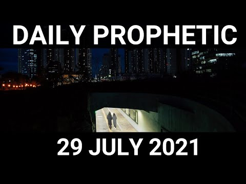 Daily Prophetic 29 July 2021 1 of 7