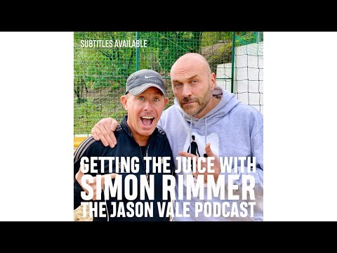 SEASON 2  #5  The Jason Vale Podcast: Simon Rimmer