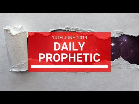 Daily Prophetic   June 14 Word 2