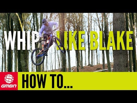 How To Whip Like Blake Samson | Mountain Bike Tricks