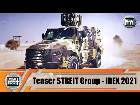 IDEX 2021 Streit Group to launch new defense products during defense exhibition in Abu Dhabi UAE