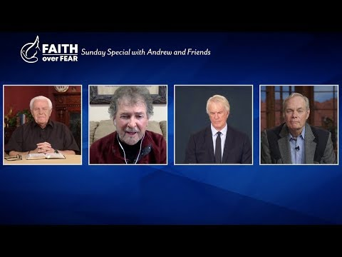 Faith over Fear: Sunday Special with Andrew and Friends -  March 22, 2020