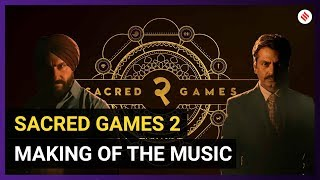 Sacred Games 2: What Went Into Making of the