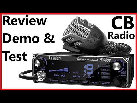 Uniden Bearcat 980SSB  CB Radio - Detailed Overview, Demo and First Impressions