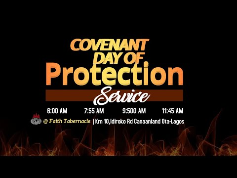 DOMI STREAM: COVENANT DAY OF PROTECTION SERVICE  28, MARCH 2021  FAITH TABERNACLE OTA