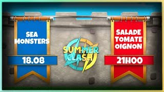 🔴 SeaM VS Salade Tomate Oignon ( Alkama, Riut, Inttox) - SUMMER CLASH Clash Royale PLIX🔴