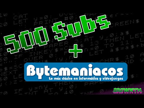 Especial Concurso Bytemaniacos + 500 Subscriptores