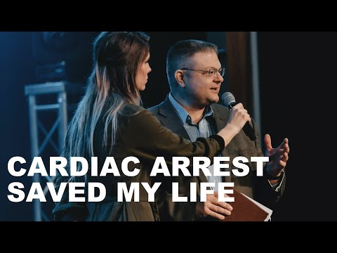 Cardiac Arrest Saved my Life