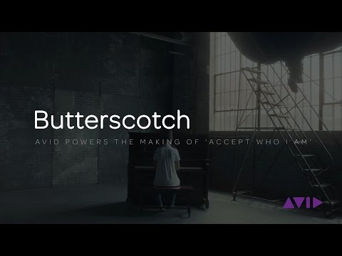 Butterscotch | Avid Powers the Making of 'Accept Who I Am'