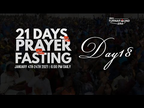 DOMI STREAM: DAY 18  ANNUAL PRAYER & FASTING   21, JANUARY 2021  FAITH TABERNACLE OTA