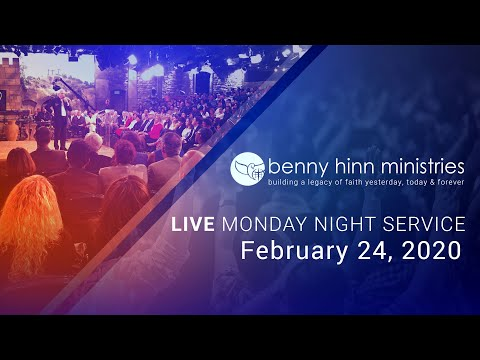 Benny Hinn LIVE Monday Night Service - February 24, 2020