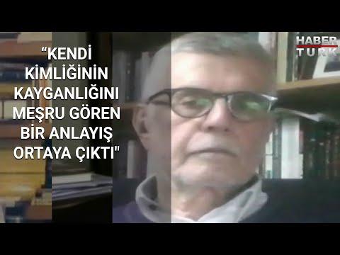 """Prof. Dr. Ali Yaşar Sarıbay: """"Kendi kimliğinin kayganlığını meşru gören bir anlayış ortaya çıktı"""""""