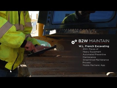 B2W Maintain at W.L. French Excavating