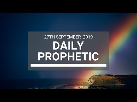 Daily Prophetic 27 September 2019   Word 7