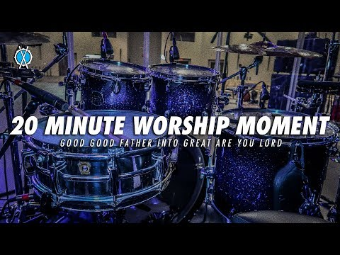 20 Minute Worship Moment //  Good Good Father into Great Are You Lord