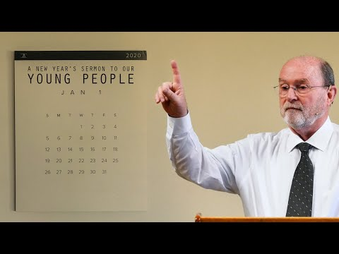 A New Year's Sermon to Our Young People (Ecclesiastes 12:1) - Mack Tomlinson
