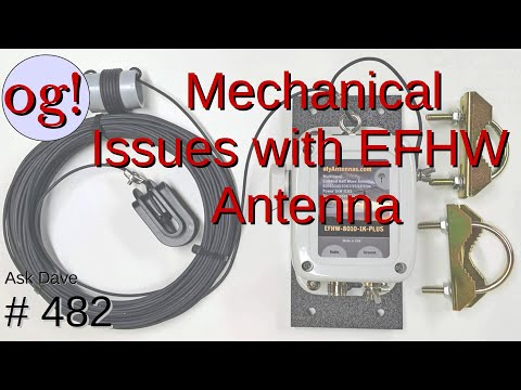 Mechanical Issues with EFHW Antenna (#482)