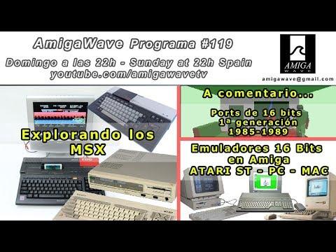 Programa #119 - Recorrido por el MSX, ports de 16 bits 1ª generación, emus 16 bits en Amiga.