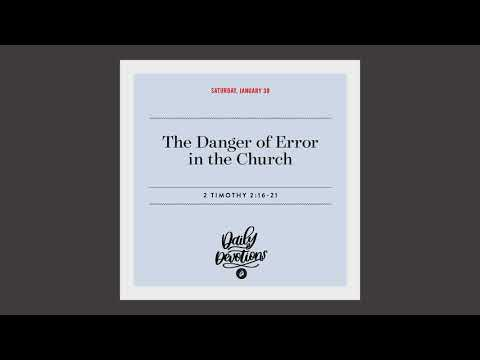 The Danger of Error in the Church  Daily Devotional
