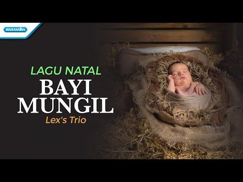 Bayi Mungil - Lagu Natal - Lex's Trio (with lyric)