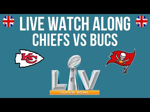 LIVE   SUPERBOWL WATCH ALONG (TAMPA BAY BUCCANEERS vs KANSAS CITY CHIEFS)