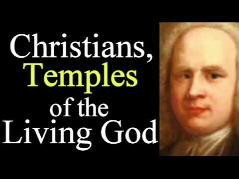 Christians, Temples of the Living God - George Whitefield Audio Sermons 2/2
