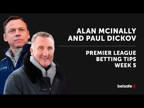 Premier League Betting Tips week 5 Alan McInally and Paul Dickov